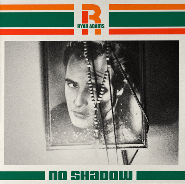 Ryan-Adams-No-Shadow